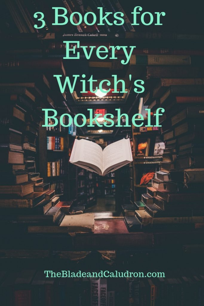 3 Books for Every Witch's Bookshelf