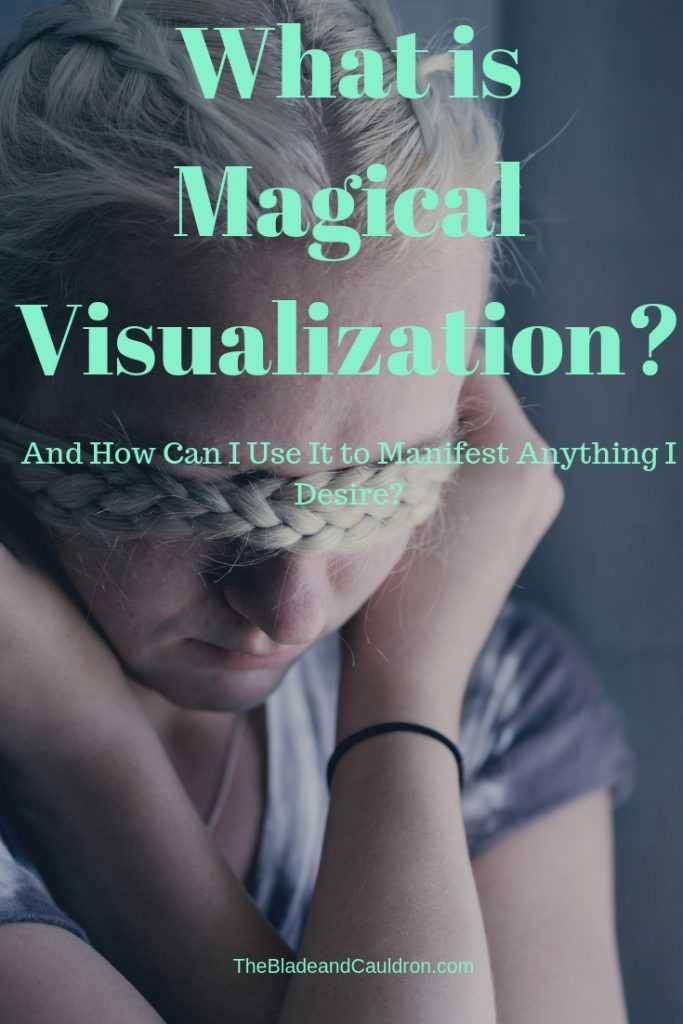 What is Magical Visualization? #Witchraft #Wicca #Pagan