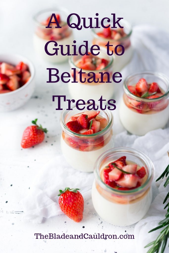 A Quick Guide to Beltane Treats